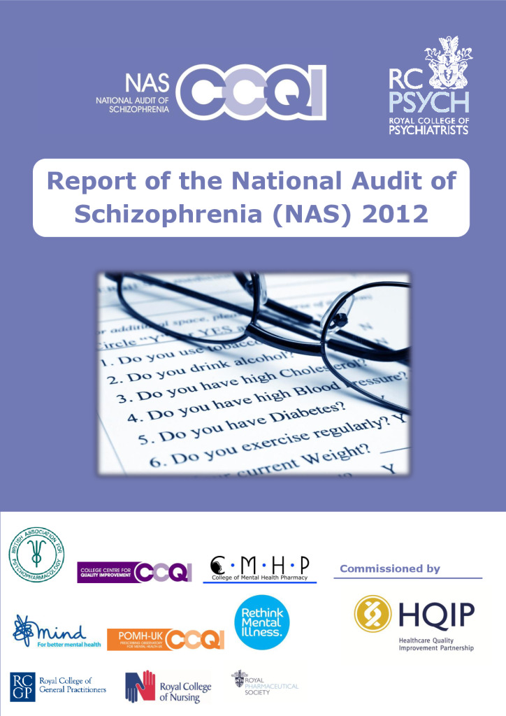 National Audit of Schizophrenia: Reports from 2012 & 2014