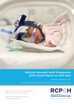 National Neonatal Audit Programme 2016 Annual Report on 2015 data