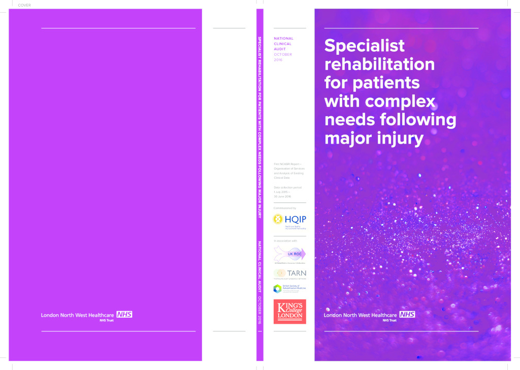 Specialist rehabilitation for patients with complex needs following major injury report 2016