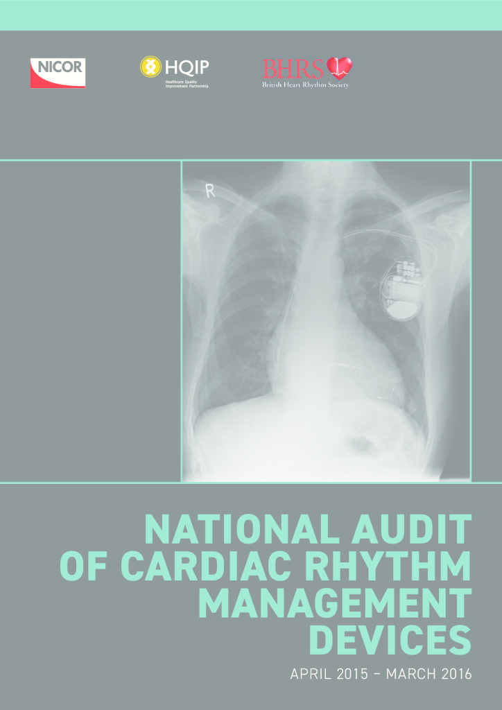 National Audit of Cardiac Rhythm Management Devices April 2015 – March 2016