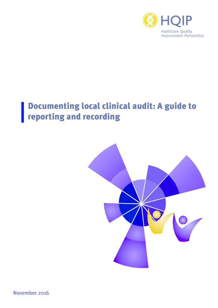 Documenting local clinical audit – a guide to reporting and recording