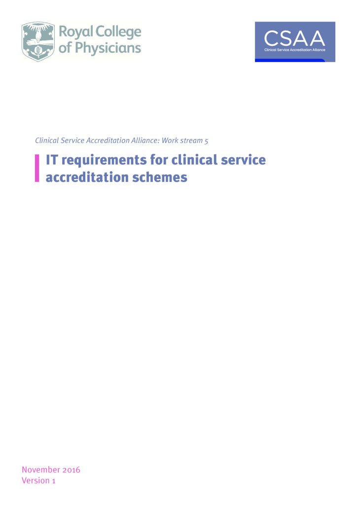 Clinical Service Accreditation (CSA): Requirements for IT systems
