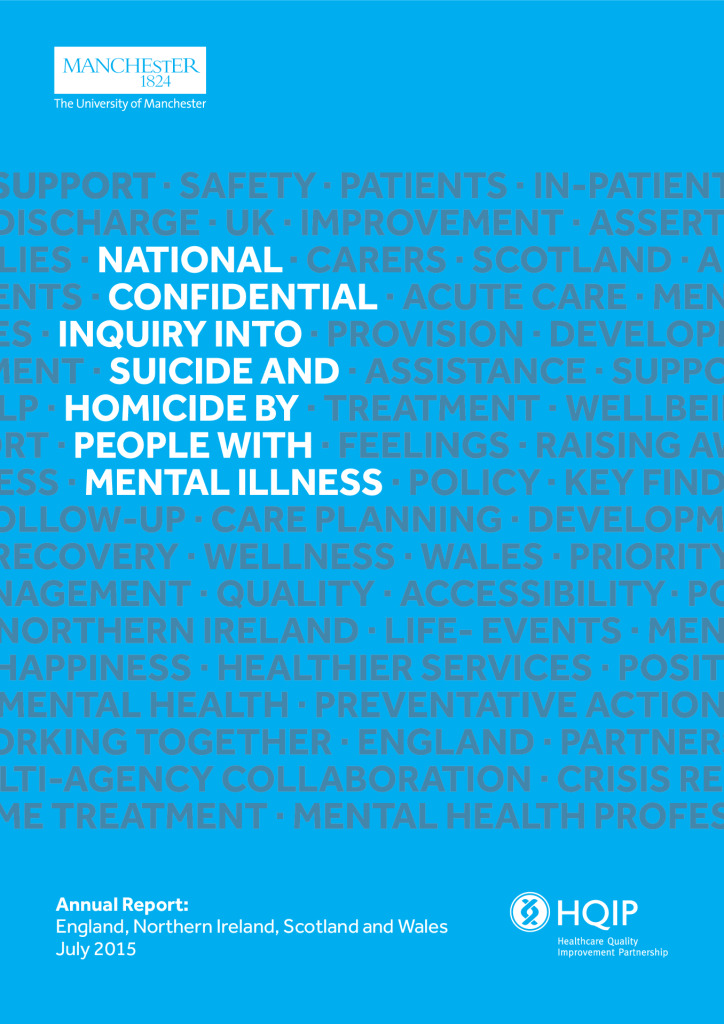 National confidential inquiry into suicide and homicide (NCISH) annual report 2015