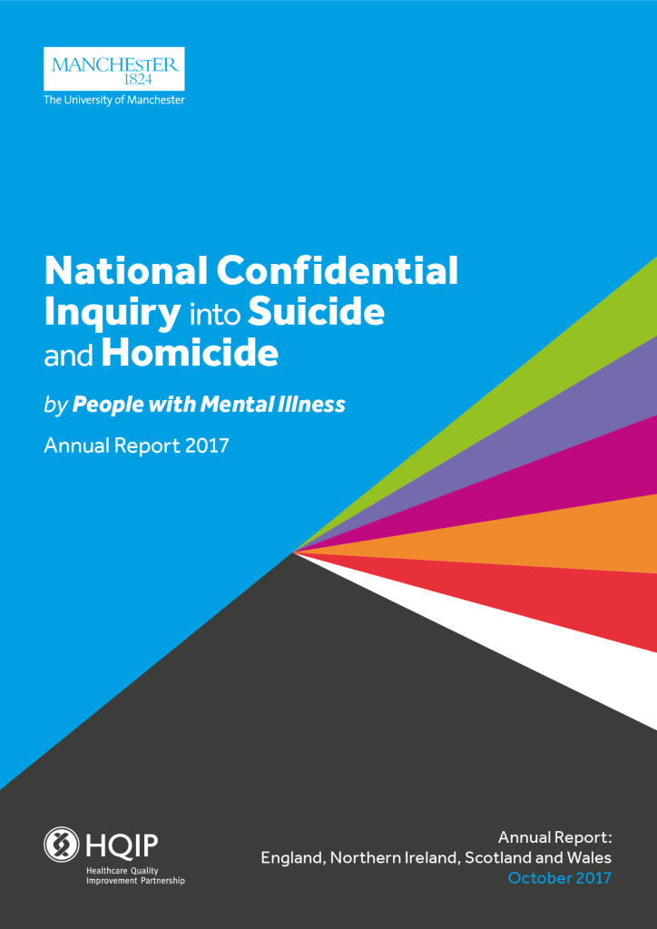 National Confidential Inquiry into Suicide and Homicide: Annual Report 2017