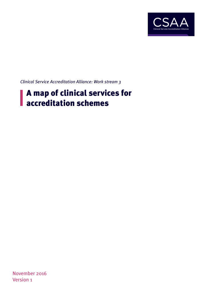 Clinical Service Accreditation (CSA): A map of clinical services for accreditation schemes