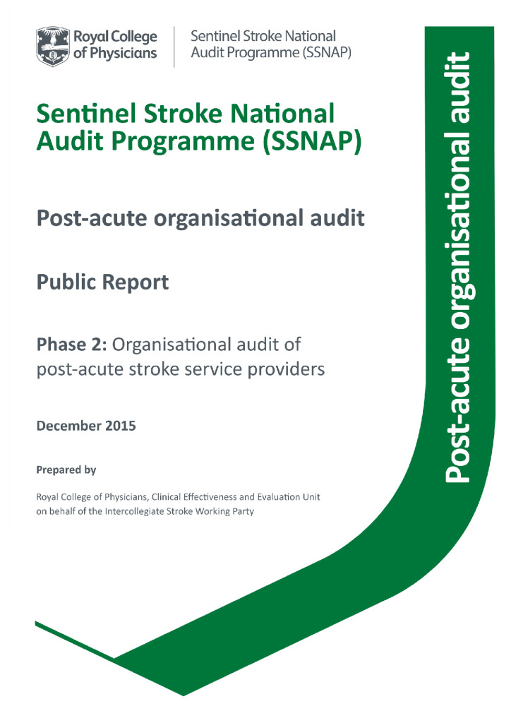 Sentinel Stroke National Audit Programme (SSNAP) – post acute organisational audit