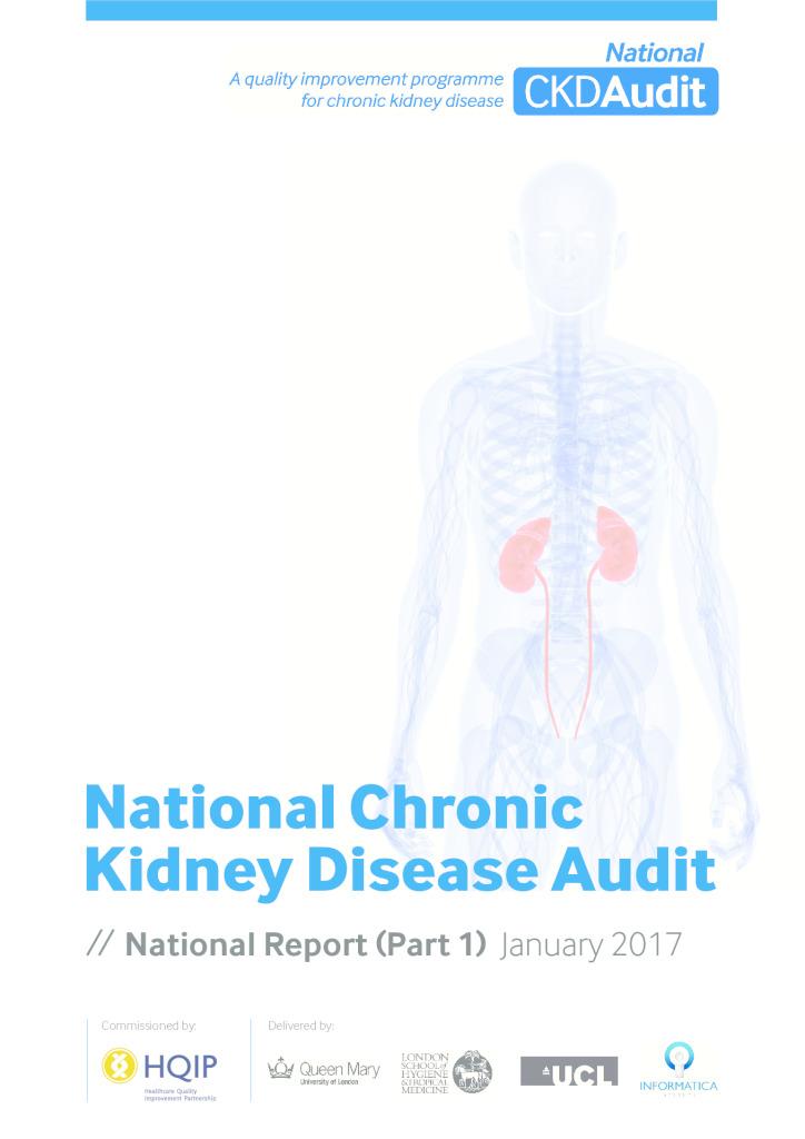 National Chronic Kidney Disease Audit: National Report (Part 1)