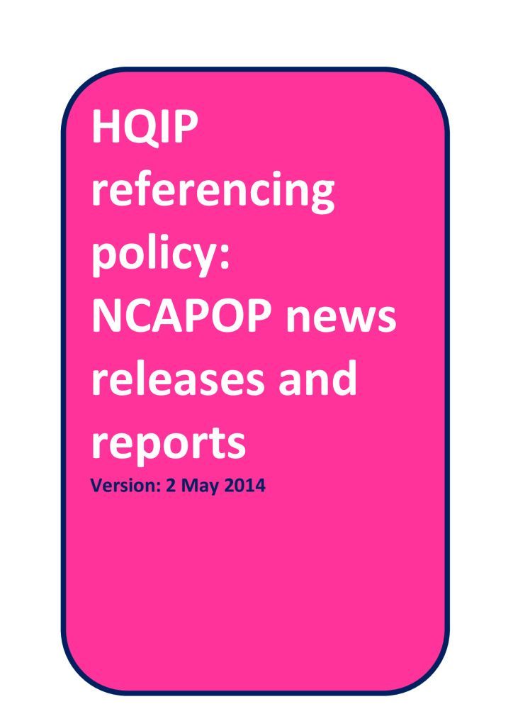 Referencing policy for NCAPOP press releases and reports