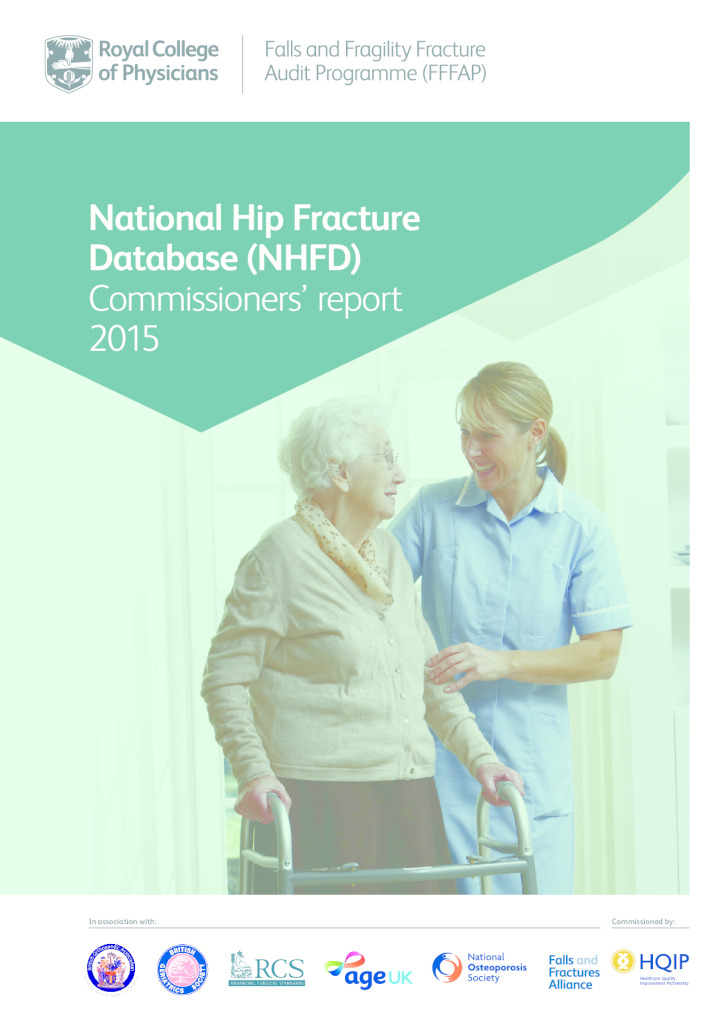 National hip fracture database (NHFD) commissioners report 2015