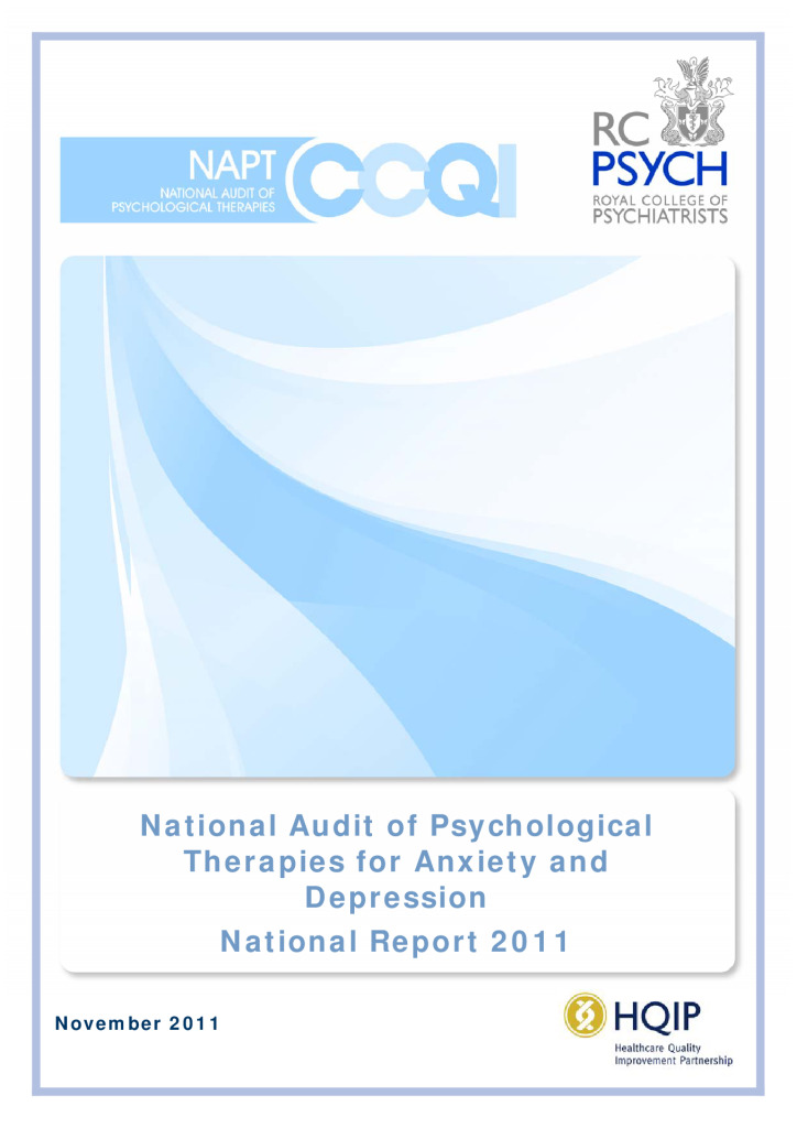 National Audit of Psychological Therapies: Reports from 2011 & 2013