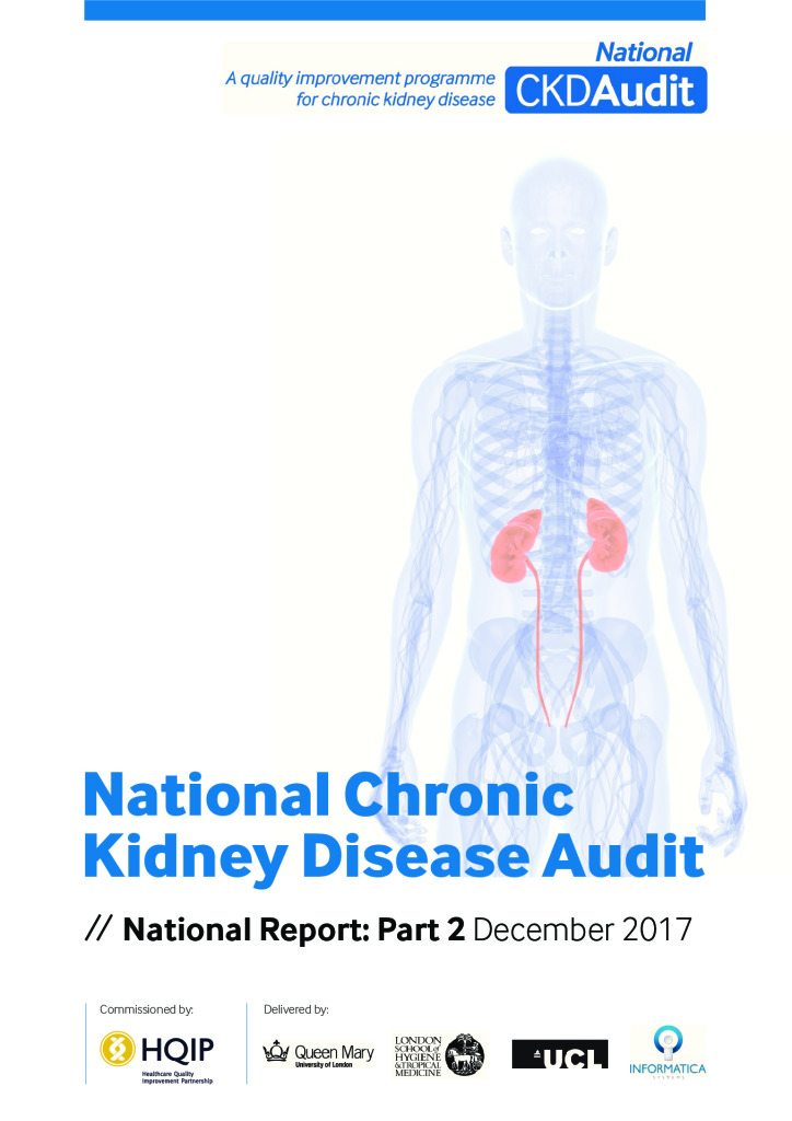 National Chronic Kidney Disease Audit: National Report (Part 2)