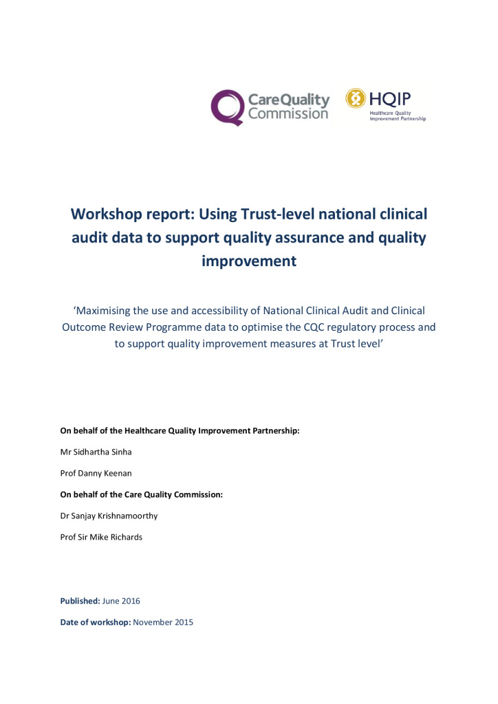 NCAPOP workshop report: using Trust-level national clinical audit data for quality assurance and improvement