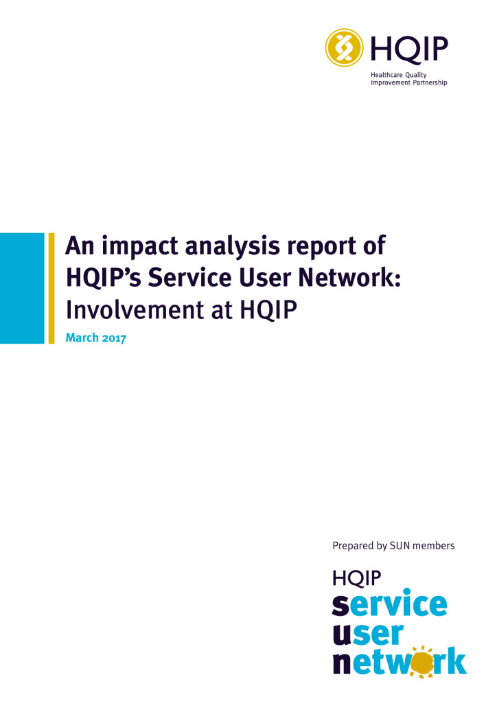 An impact analysis report of HQIP's Service User Network: Involvement at HQIP
