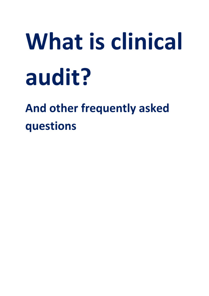 What is clinical audit? And other frequently asked questions