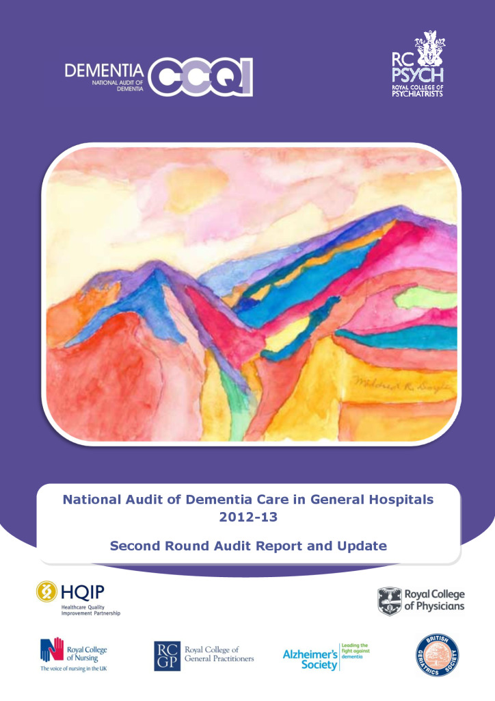National Audit of Dementia Care in General Hospitals 2012-13: Second Round Audit Report and Update