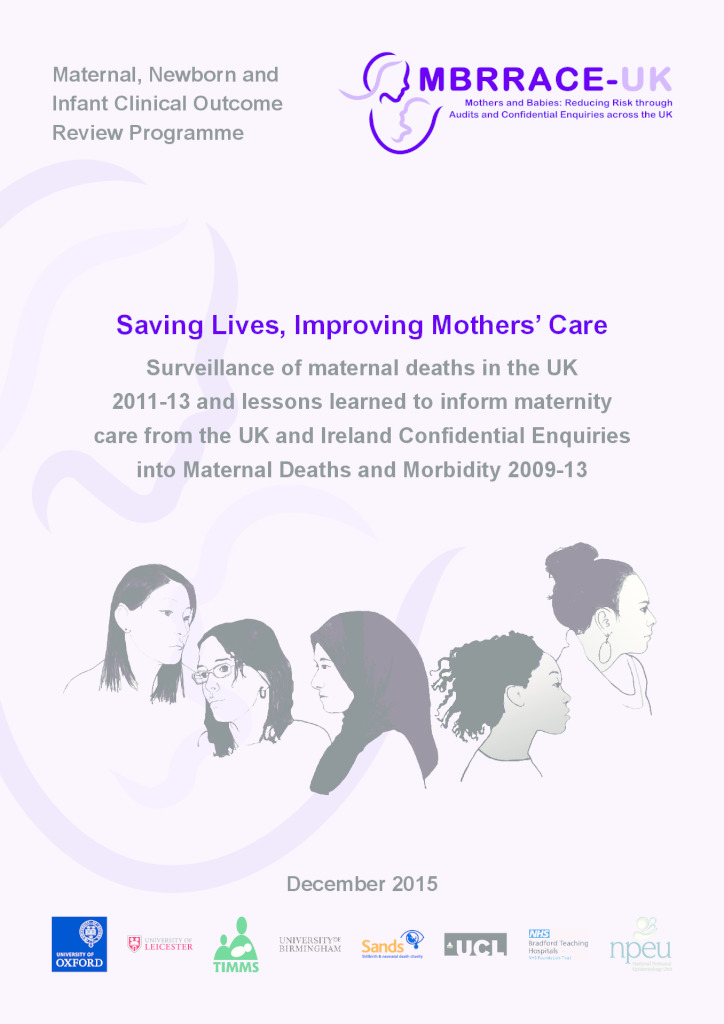 Saving lives, improving mothers' care, MBRRACE-UK report 2015