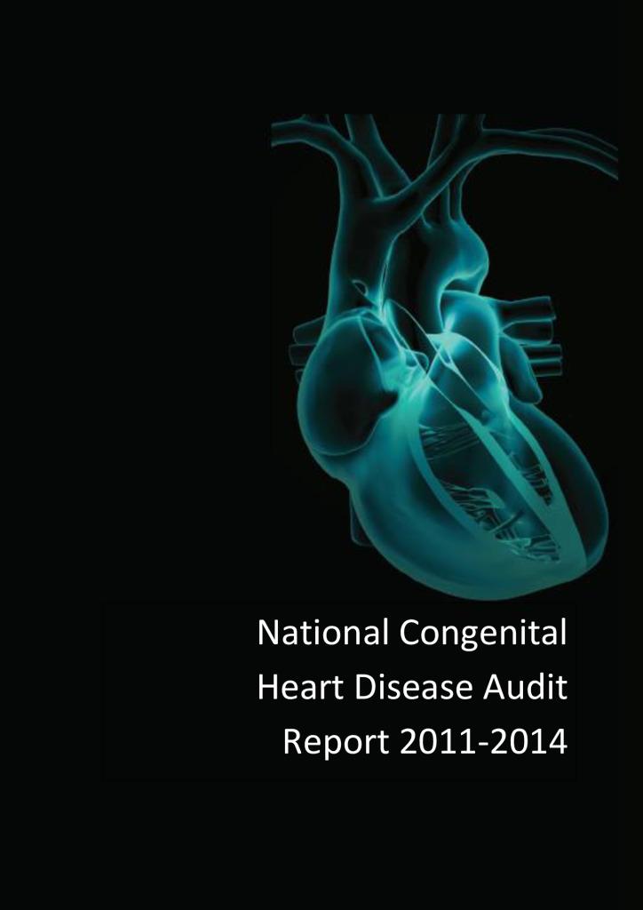 National Congenital Heart Disease Audit Report 2011-2014