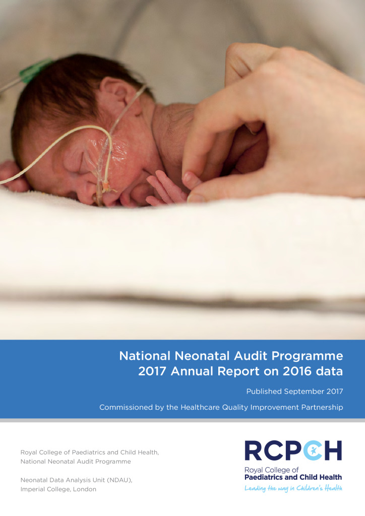 National Neonatal Audit Programme – 2017 Annual Report on 2016 data