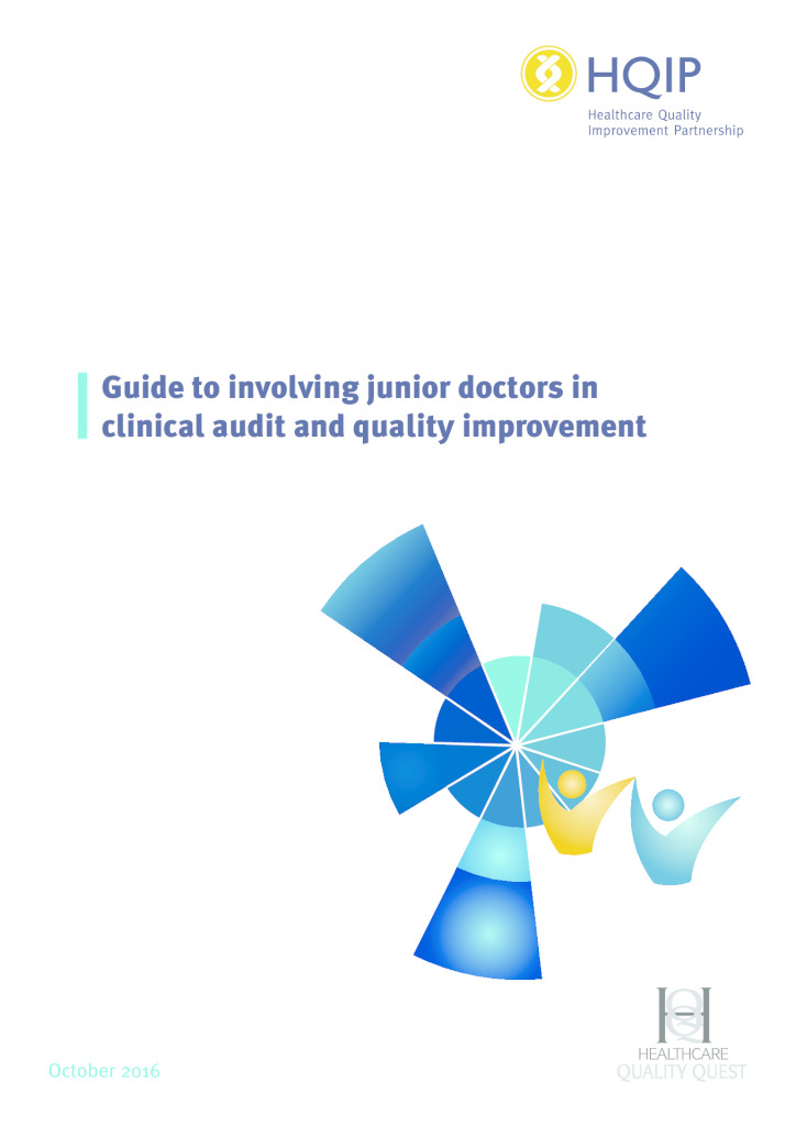 Guide to involving junior doctors in clinical audit and quality improvement
