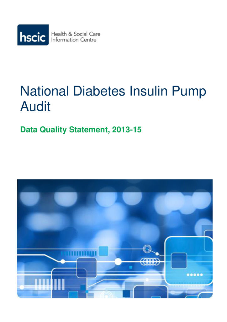 National Diabetes Insulin Pump Audit Data Quality Statement, 2013-15
