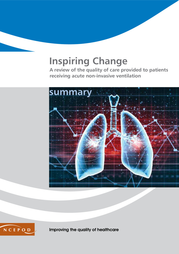 Report: Inspiring change: A review of the quality of care provided to patients receiving acute non-invasive ventilation