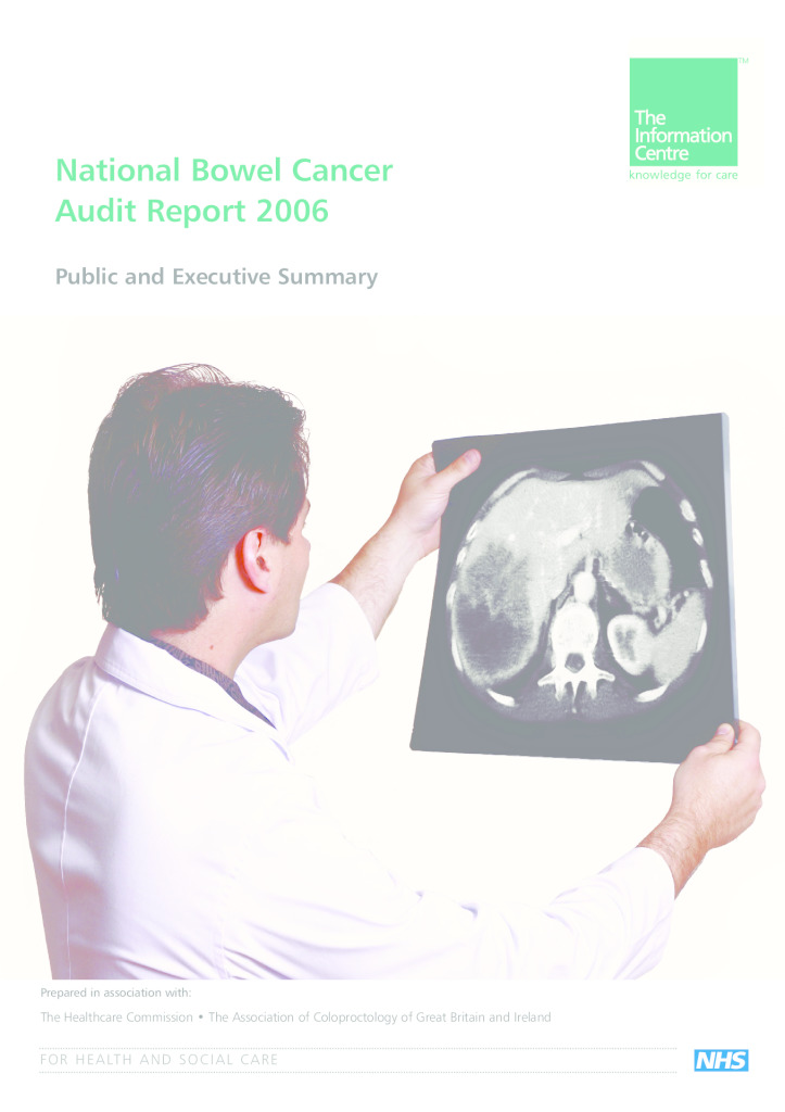 National Bowel Cancer Audit Report 2006 – Public and Executive Summary
