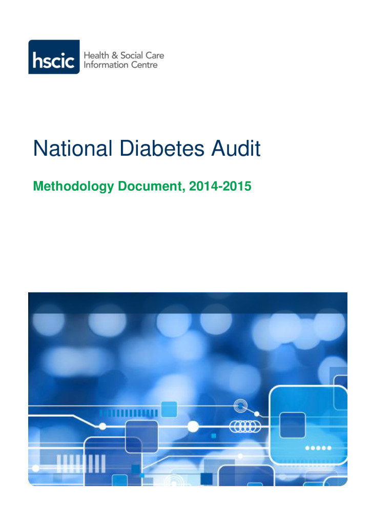 National Diabetes Audit Methodology Document (2014 – 2015)