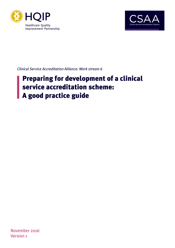 Clinical Service Accreditation (CSA): Preparing for development of a CSA scheme: Good practice guide