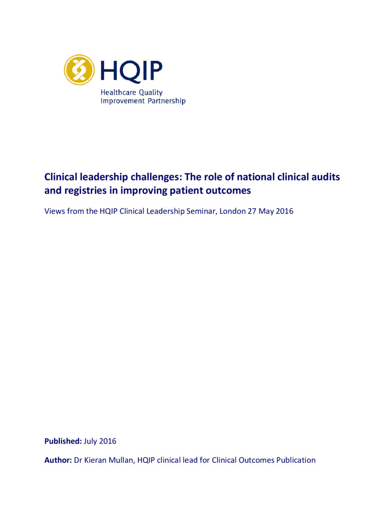 Findings and key actions from the HQIP Clinical Leadership Seminar