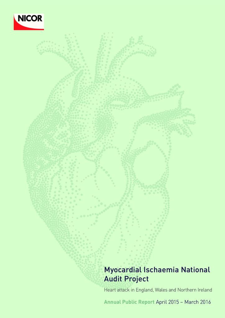 Myocardial Ischaemia National Audit Project Annual Report: April 2015 – March 2016