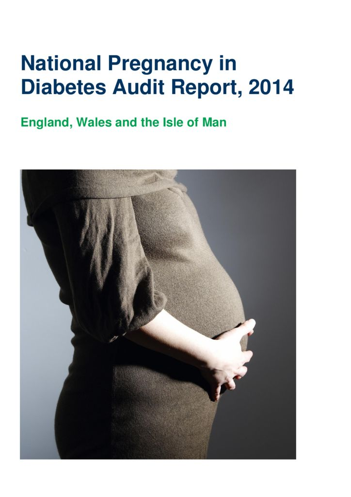 National pregnancy in diabetes audit report 2014