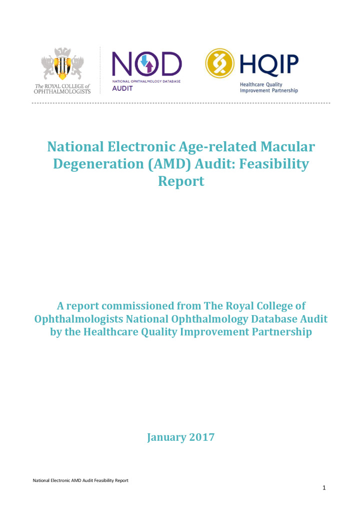 Opthalmology National Electronic Age-related Macular Degeneration (AMD) Audit: Feasibility report