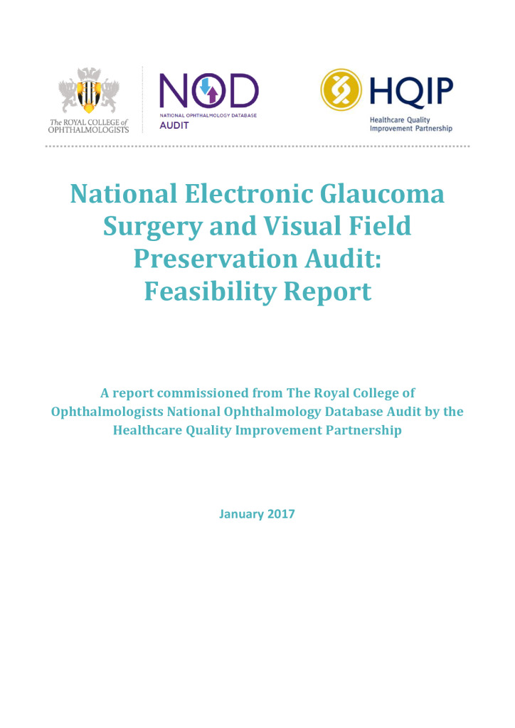 Ophthalmology National Electronic Glaucoma Surgery and Visual Field Preservation Audit: Feasibility report