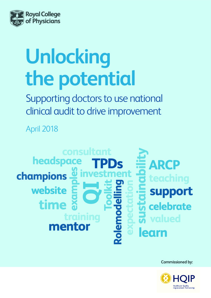 Unlocking the potential: Supporting doctors to use national clinical audit to drive improvement