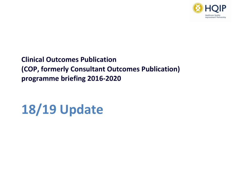 Clinical Outcomes Publication programme: update 2018/19