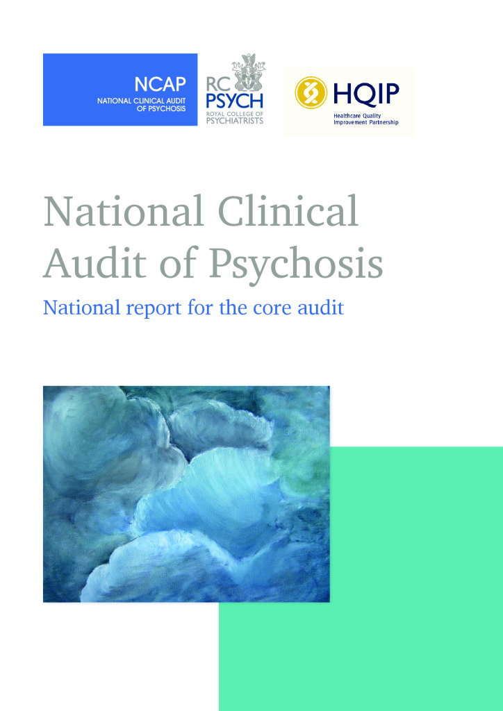 National Clinical Audit of Psychosis: Core Audit Report 2018
