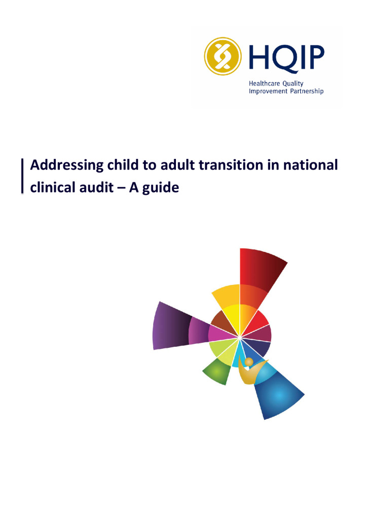 Addressing child to adult transition in national clinical audit – A guide