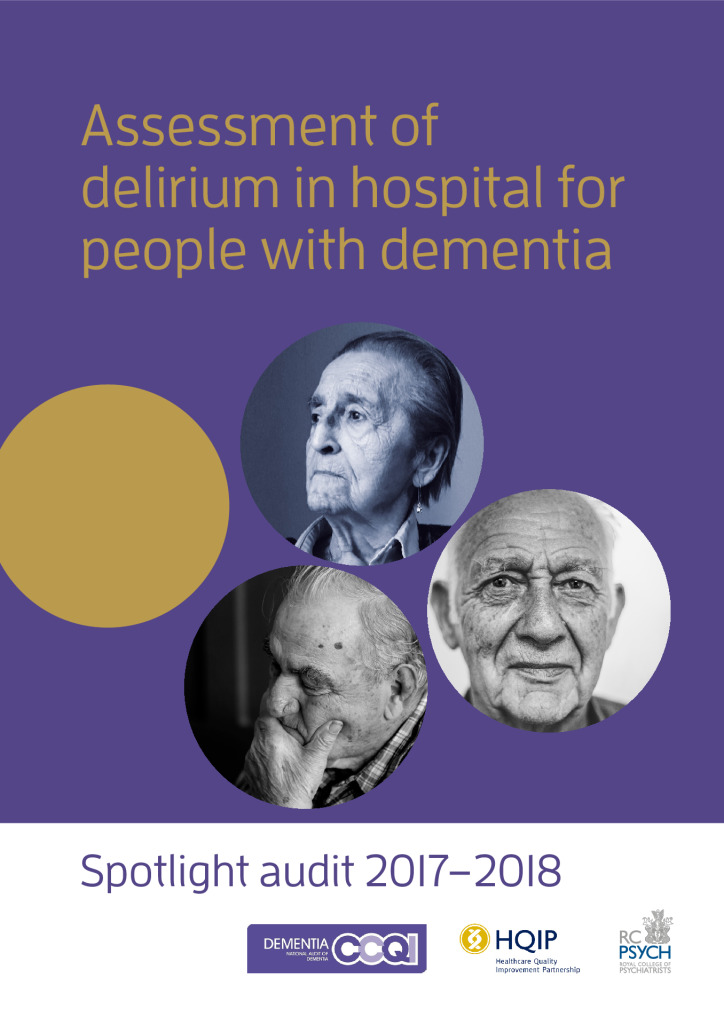 National Audit of Dementia: Spotlight audit 2017-2018