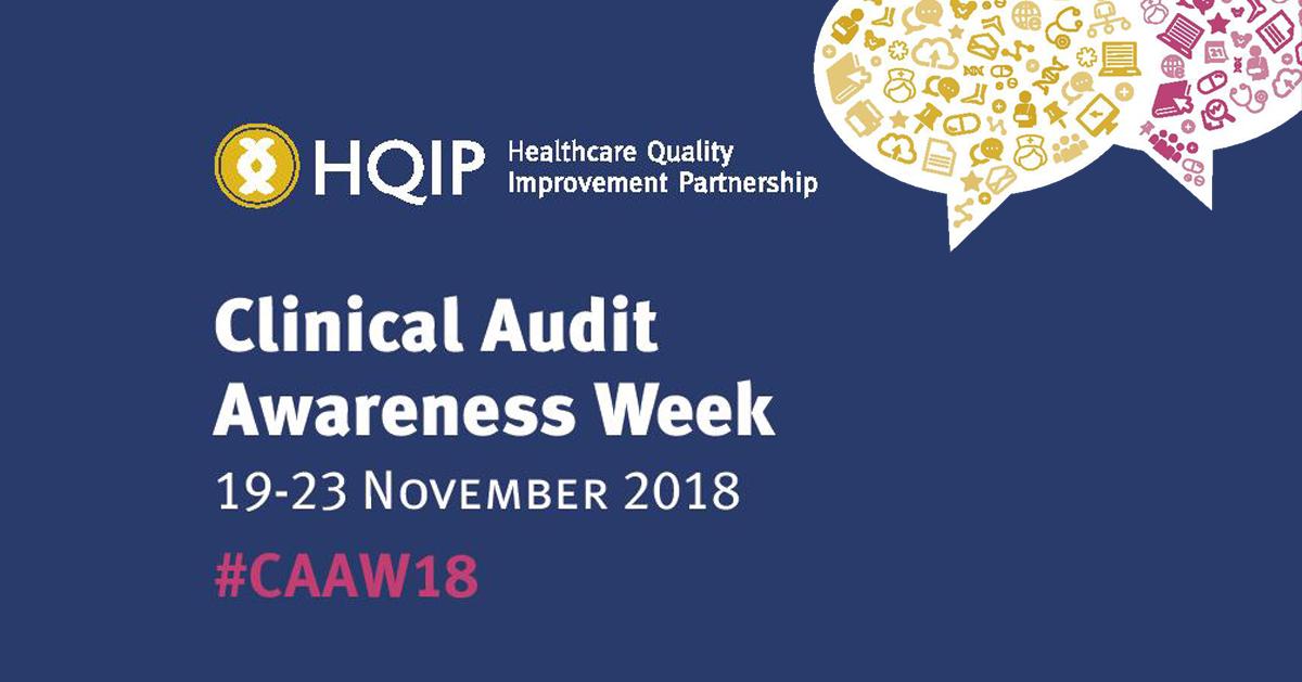 Clinical Audit Awareness Week 2018 – Promotional Kit – HQIP