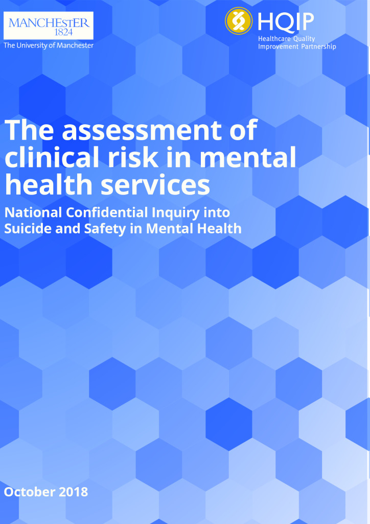 Assessment of clinical risk in mental health service – An NCISH report