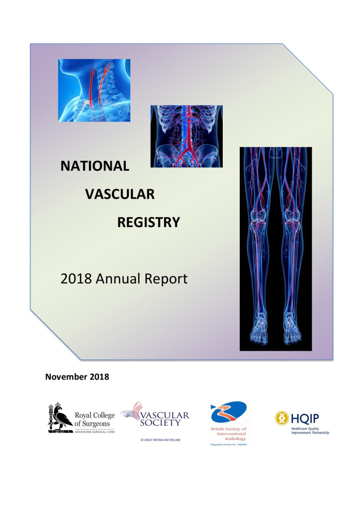 National Vascular Registry: Annual Report 2018