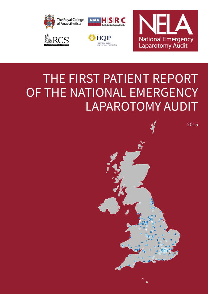 The First Patient Report of the National Emergency Laparotomy Audit (NELA)