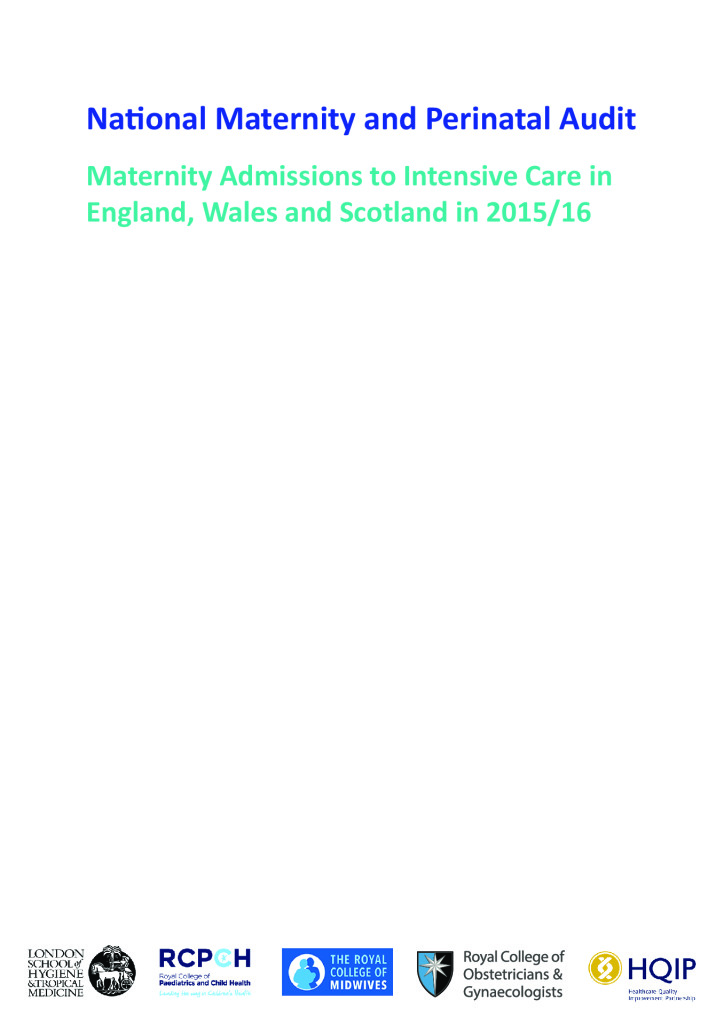 National Maternity and Perinatal Audit – Intensive Care Report