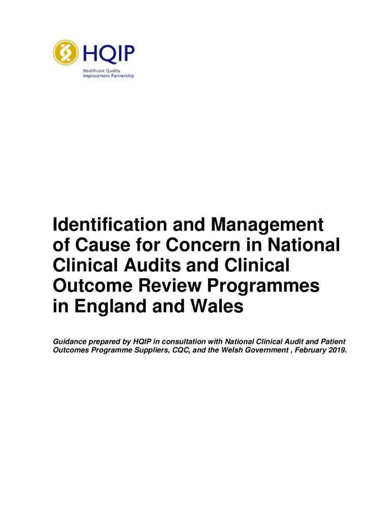 Identification and Management of Cause for Concern in National Clinical Audits and Clinical Outcome Review Programmes in England and Wales