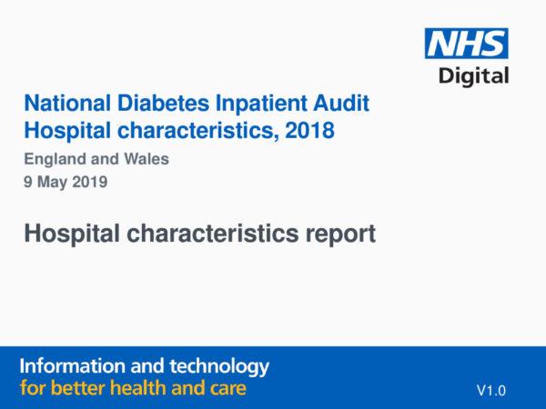 thumbnail of National Diabetes Inpatient Audit hospital characteristics 2018 FINAL