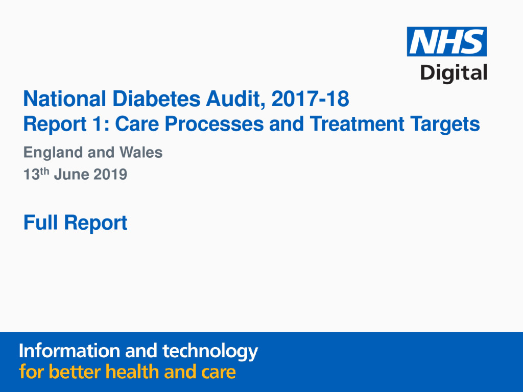 National Diabetes Audit: Core Report 1 – Care Processes and Treatment Targets