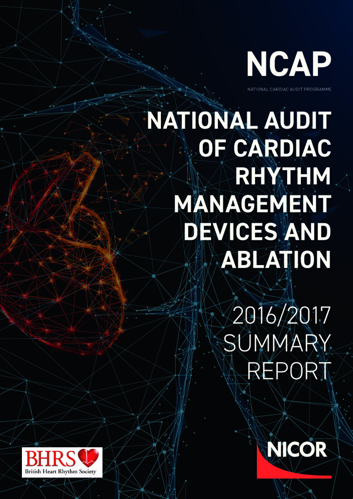 National Audit of Cardiac Rhythm Management Devices and Ablation – 2016-17 Report