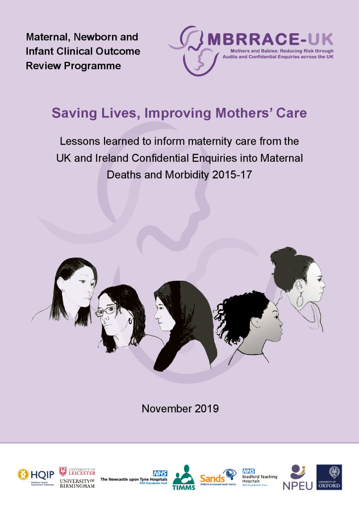 Maternal, Newborn and Infant Programme: Saving Lives, Improving Mothers' Care 2019