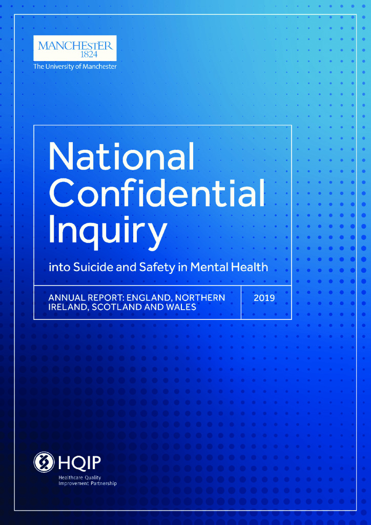 National Confidential Inquiry into Suicide and Safety in Mental Health – Annual Report 2019