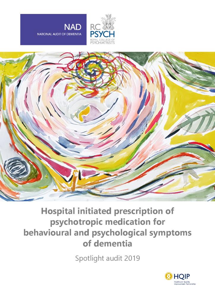 National Audit of Dementia – Spotlight report on psychotropic medication